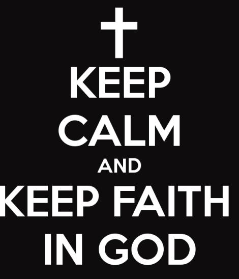 keep-calm-and-keep-faith-in-god-4