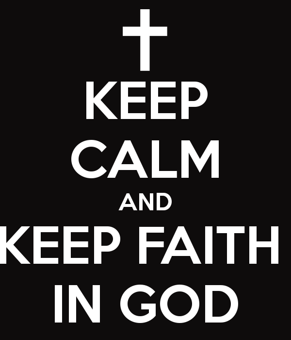 keep-calm-and-keep-faith-in-god-4