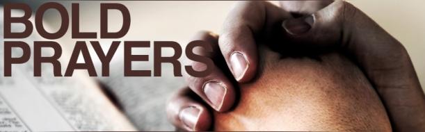 bold prayers